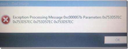 Mala imagen - Excepción mensaje de parámetros de proceso 0x000007b 0x753D57EC ... (errores de Windows 7)