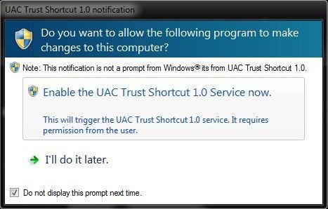 -Permettre l'UAC confiance raccourci