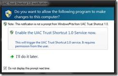 -enable UAC Trust Shortcut