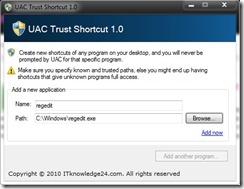 UAC Vertrauen Shortcut
