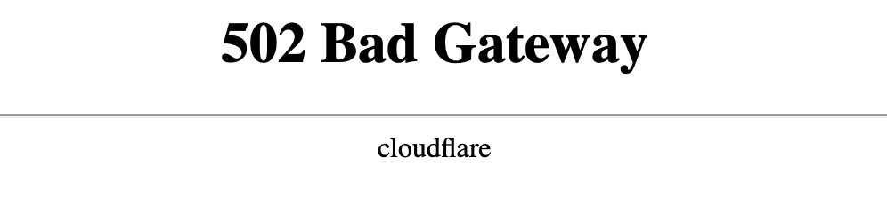 502 Bad Gateway Cloudflare
